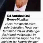 DJ Antoine über Walter Roderer nach dessen Tod